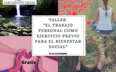 """Taller """"El trabajo personal como ejercicio previo para el bienestar social"""""""