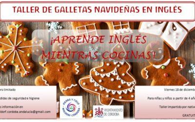 1º Taller de galletas navideñas en Inglés (18 de Diciembre)